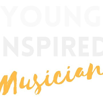 Young Inspired Musician  by axtellmusic