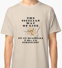 Sicilian way of life Classic T-Shirt