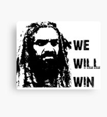 we will win Canvas Print