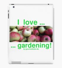 I love gardening - Äpfel iPad Case/Skin