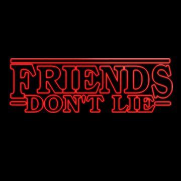 Friends Don't Lie - KP/Art by katiepalmerart