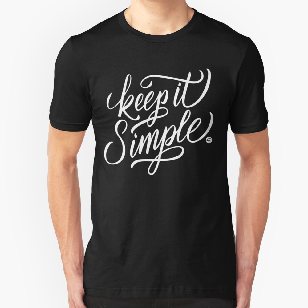 Keep it simple - White version - Calligraphy Slim Fit T-Shirt