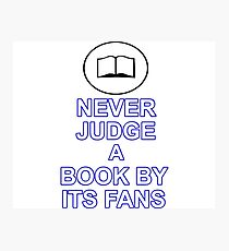 Never Judge A Book Photographic Print