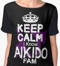 Keep Calm I Know Aikido Fam Women's Chiffon Top