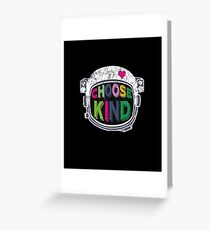 Choose Kind, Choose Kindness Holiday Gift Greeting Card