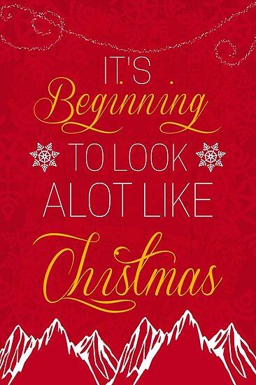 Its Beginning To Look Alot Like Christmas.It S Beginning To Look A Lot Like Christmas Poster By Nektarinchen