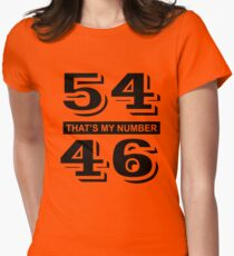 54-46 That's My Number T-Shirt