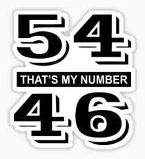 54-46 That's My Number Sticker