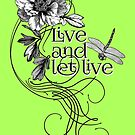 Live and let live by Denys Golemenkov