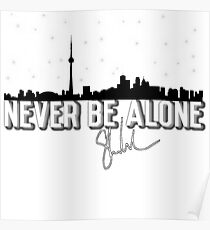 Never Be Alone toronto  Poster
