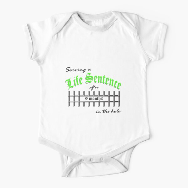Serving a Life Sentence - Green Version Short Sleeve Baby One-Piece