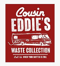 Cousin Eddie's Waste Collection Photographic Print