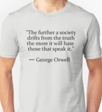Truth quote by George Orwell Unisex T-Shirt