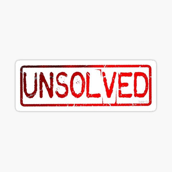 Unsolved  Sticker
