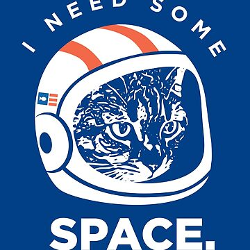 I Need Some Space Cat. by yelly123