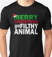 MERRY CHRISTMAS  YA FILTHY ANIMAL T-SHIRT Unisex T-Shirt