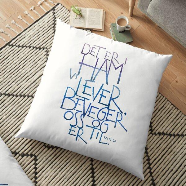 Det er i ham vi lever Floor Pillow