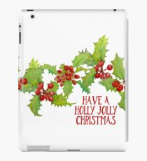 Have a Holly Jolly Christmas Berries iPad Case/Skin