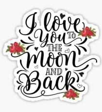 I Love You To The Moon Sticker