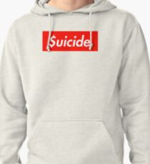 $uicide Pullover Hoodie