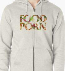 FOOD PORN Zipped Hoodie