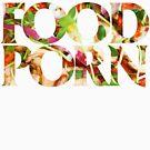 FOOD PORN by rule30