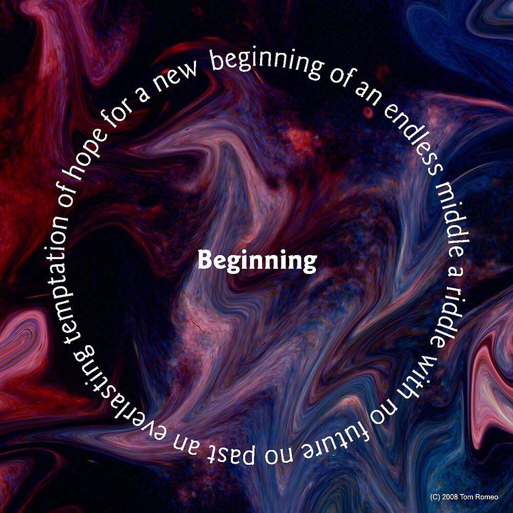 Beginning by Tom Romeo