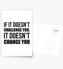 If It Doesn't Challenge You It Doesn't Change You - Gym Quote Postcards