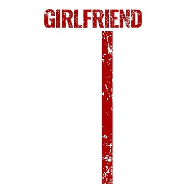 Proud Girlfriend Thin Red Line Firefighter Shirt by Dmurr