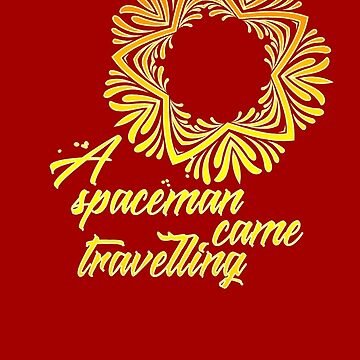 A Spaceman came travelling by Daratgh
