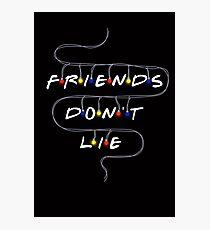 Friends Don't Lie Photographic Print