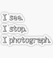 See, Stop, Photograph Sticker