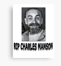 REST IN PEACE CHARLES MANSON Canvas Print