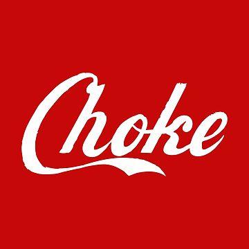 Choke by vlickers