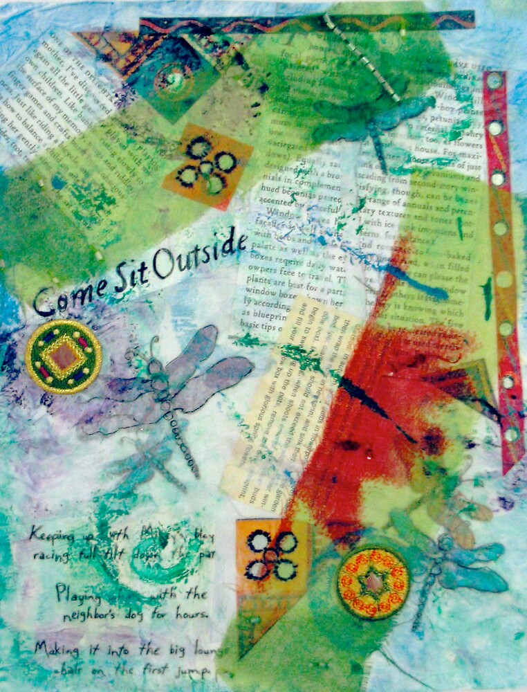 Come Sit Outside by quiltgranny