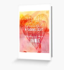 You are Wonderful, a Shining Light, A Beautiful Creation Greeting Card