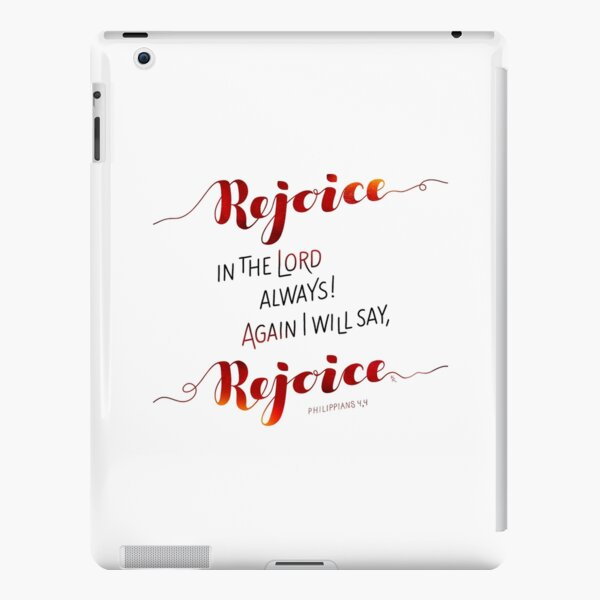 Rejoice In the Lord Always! iPad Snap Case