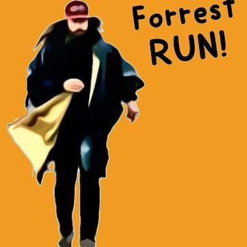 Run Forrest RUN! by anklebiter