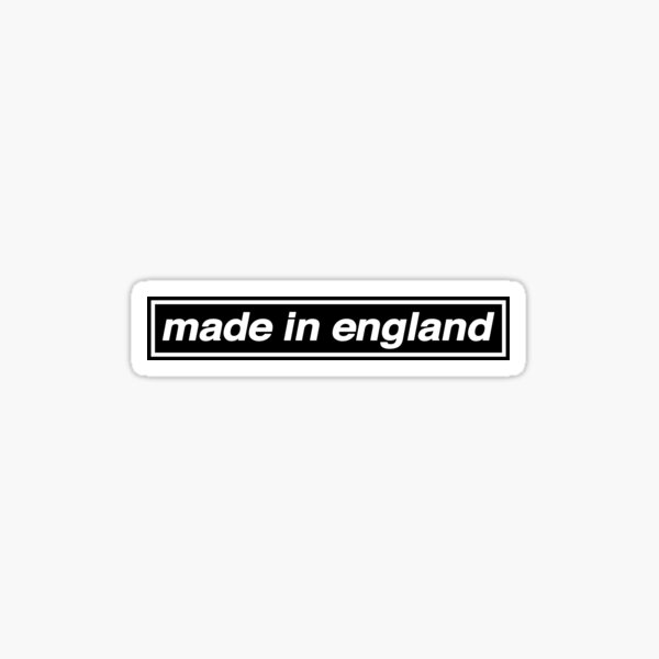 Made In England - OASIS Band Tribute - MADE IN THE 90s Sticker