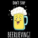 Beerlieve! by AnishaCreations