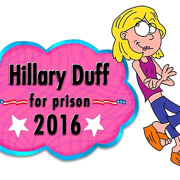 HILLARY DUFF 4 PRISON by GraceGogarty