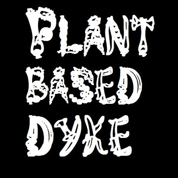 plant based dyke by ursafish