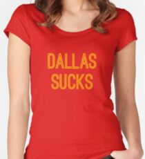 Dallas Sucks (Gold Text) Women's Fitted Scoop T-Shirt