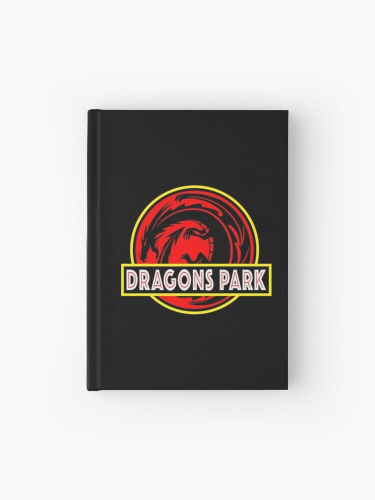 Dragons Park Fantasy Theme Park Logo Design Similar To The Hit Jurassic Park Dinosaurs Movie Logo Design Hardcover Journal By Luckdragongifts Redbubble