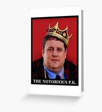 The Notorious Peter Kay - King Of Comedy! Greeting Card
