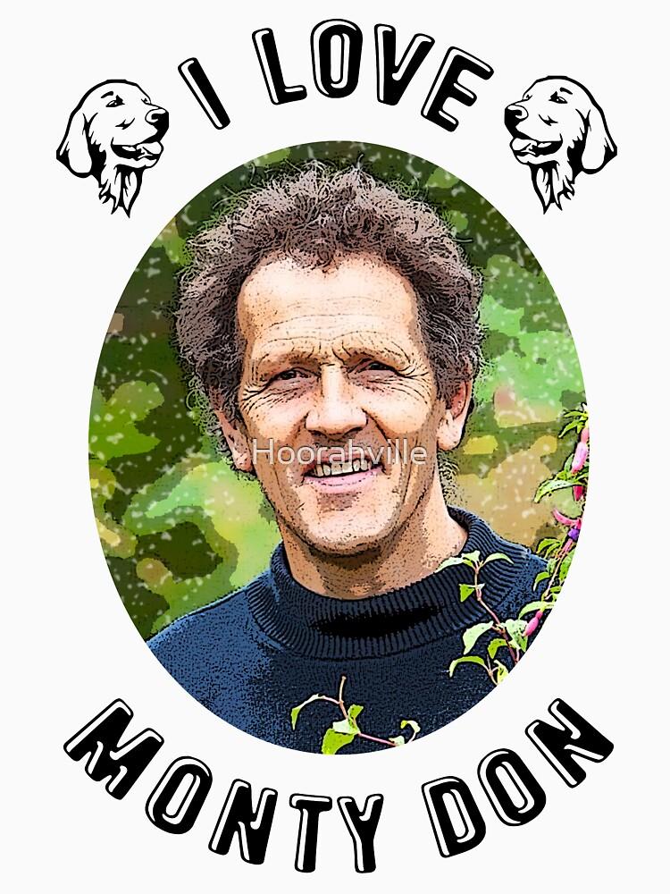 I Love Monty Don by Hoorahville