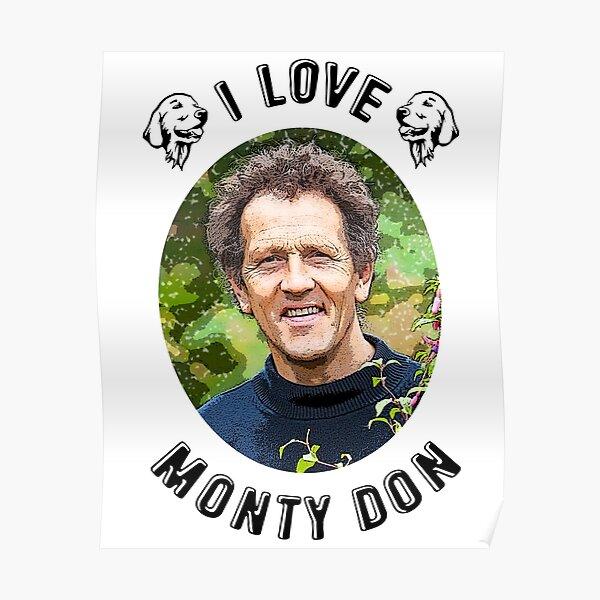 I Love Monty Don Poster