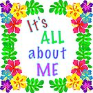 All About Me Text Colorful Hibiscus Art by ClarasDesk