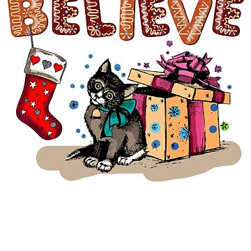 Believe Christmas Gift by CasualMood