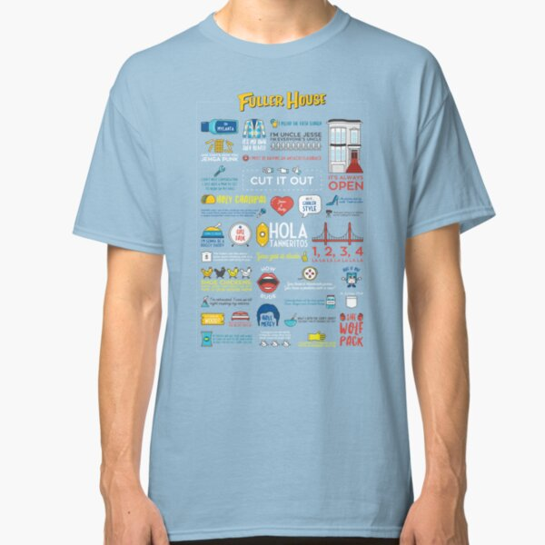 Fuller House Quotes Classic T-Shirt